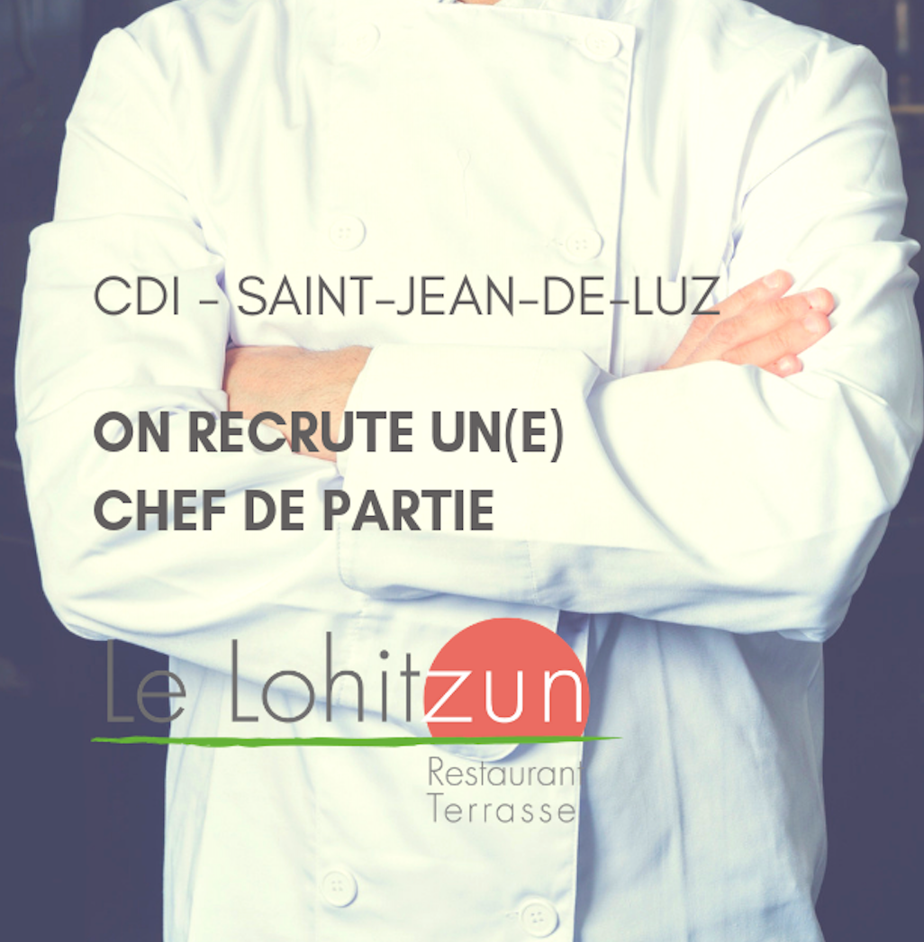 On recrute un Chef de partie (h/f) en CDI Saint-Jean-de-Luz