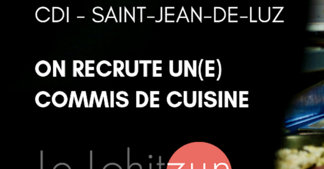 On recrute un commis de cuisine (h/f) en CDI Saint-Jean-de-Luz